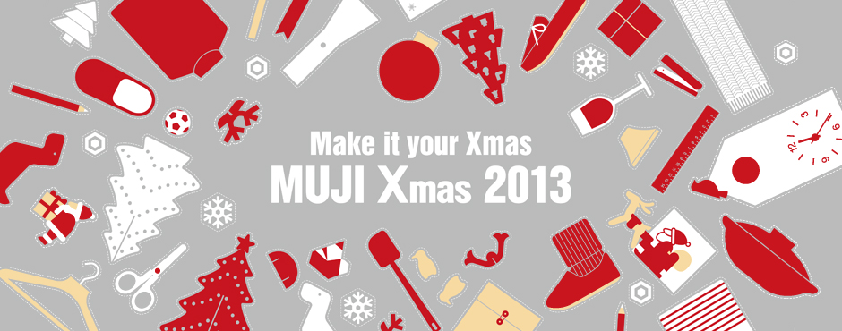 Make it your Xmas_MUJI Xmas 2013